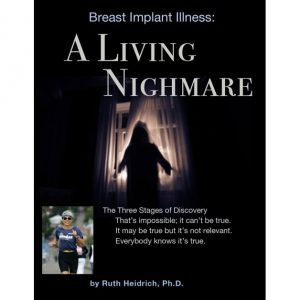 Breast Implant Illness – A Living Nightmare